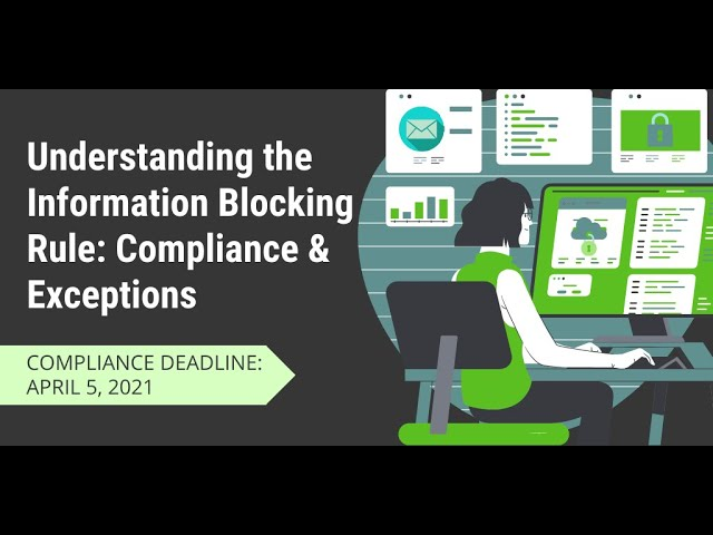 Understanding the Information Blocking Rule: Compliance & Exceptions
