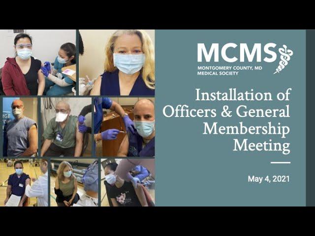2021 Installation of Officers & General Membership Meeting
