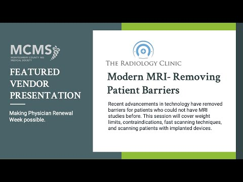 Modern MRI- Removing Patient Barriers with The Radiology Clinic