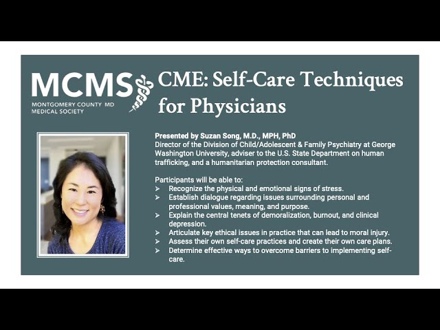 """Being the Best """"You"""" You Can Be Coming Out of COVID: Self-Care Techniques for Physicians"""